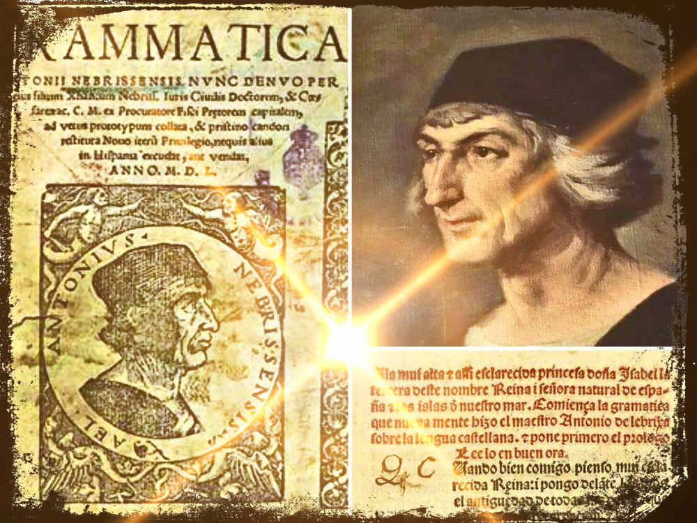 Antonio de Nebrija, autor de la primera Gramática de la lengua castellana